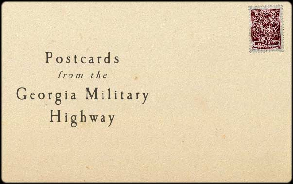 postcards from the Georgia Military Highway